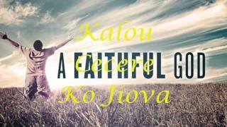 Download Kalou Yalodina Ga ko Jiova - New Covenant Video