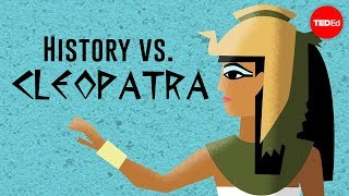 Download History vs. Cleopatra - Alex Gendler Video