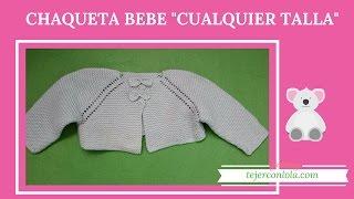 Download CHAQUETA BEBE ″CUALQUIER TALLA″ Video