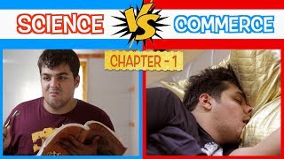 Download Science Vs Commerce | Chapter 1 | Ashish Chanchlani Video