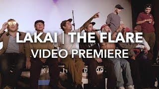 Download LAKAI ″THE FLARE″ Video Premiere Video