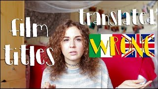 Download Film Titles Translated WRONG! ITALIAN vs ENGLISH| doyouknowellie Video