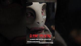Download Gloomy Valentine Video