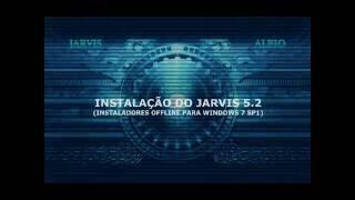 Download INSTALANDO O JARVIS 5.2 NO WINDOWS 7 Video