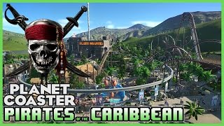 Download PIRATES OF THE CARIBBEAN! Special Guest Episode! Park Spotlight 40 #PlanetCoaster Video