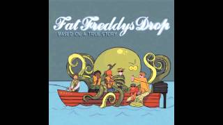 Download Fat Freddys Drop - Based On A True Story (Full Album) Video