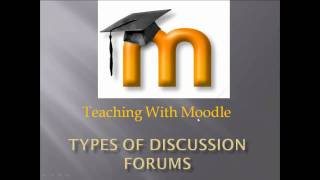 Download Moodle Training: Types of Discussion Forums Video