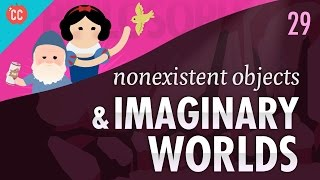 Download Nonexistent Objects & Imaginary Worlds: Crash Course Philosophy #29 Video