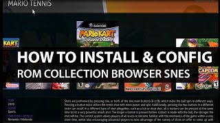 Download Rom Collection Browser Kodi: How to Install and Configure Rom Browser and SNES for Kodi XBMC Video