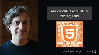 Download Introduction to WebGL with Tony Parisi Video