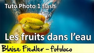 Download Photographier des fruits dans l'eau avec un flash (Cours Photo Gratuit) Video