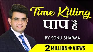 Download Time Killing पाप है ! Sonu Sharma ! For Association Kindly Cont : 9803199143 Video