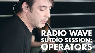 Download Operators: Radio Wave Studio Session Video