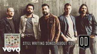 Download Old Dominion - Still Writing Songs About You (Audio) Video