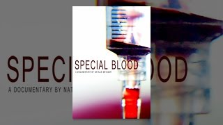 Download Special Blood Video
