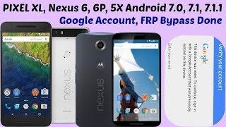 Download Bypass Google Account On Motorola Nexus 6, Nexus 6p, Nexus 5X & Google Pixel XL / 7.x.x Video