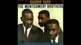 Download The Montgomery Brothers - Groove Yard [Full Album] Video