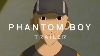 Download PHANTOM BOY Trailer | New Release 2016 Video