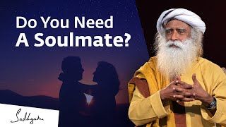 Download Is There a Soulmate for Everyone?   Sadhguru Video