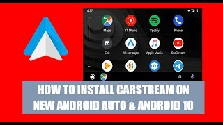 Download How to install CarStream on the new Android Auto with Android 10 Video