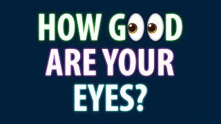 Download How Good Are Your Eyes? Cool and Quick Test Video