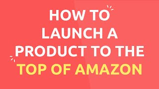 Download The Secret Methods to Launch a Product to the Top of the Rankings on Amazon Video