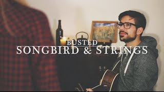 Download Songbird & Strings - Busted (Troy Cartwright cover) Video