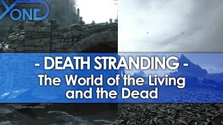 Download Death Stranding - The World of the Living & the Dead Video