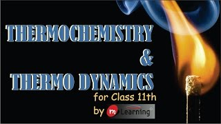 Download THERMOCHEMISTRY - 01 For Class 11th Video