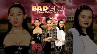 Download Bad Girls from Valley High Video