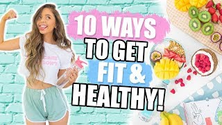 Download 10 WAYS TO GET HEALTHY + FIT 2018! Fitness DIYs, Life Hacks + Recipes! Video