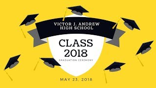 Download Andrew HS Class of 2018 Graduation Video
