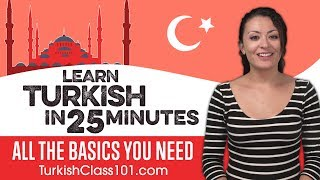 Download Learn Turkish in 25 Minutes - ALL the Basics You Need Video