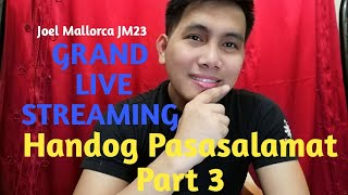 Download GRAND LIVE STREAMING, Handog Pasasalamat Part 3 Video