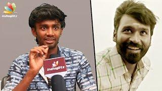 Download Kalakka Povathu Yaaru Dheena Interview : Dhanush changed a comedian into an ACTOR | Power Pandi Video