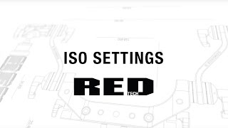 Download RED TECH | ISO Settings Video