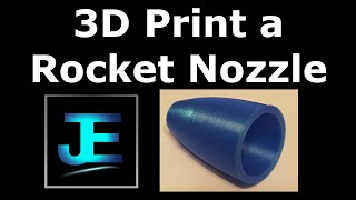 Download How To: 3D Print a Rocket Nozzle Video
