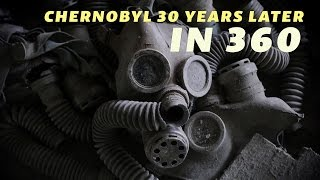 Download Chernobyl 30 Years Later, In 360 Video