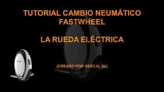 Download Tutorial Cambio Neumatico Fastwheel EVA Rueda Electrica Video