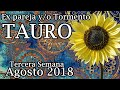 Download Tauro Ex pareja 3a Semana Agosto 2018 😢💔 Video
