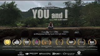 Download You and I | Award Winning iPhone Short Film | Tara Alisha Berry | By Syed Ahmad Afzal Video