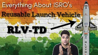 Download ISRO की बड़ी कामयाबी, Everything About Reusable Launch Vehicle – Technology Demonstrator (RLV-TD) Video