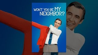 Download Won't You Be My Neighbor? Video