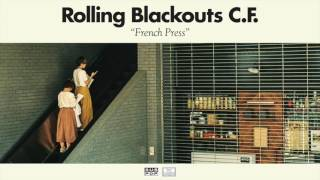 Download Rolling Blackouts Coastal Fever - French Press Video