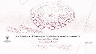 Download Graduación Másteres Oficiales Facultad de C.C. Económicas y Empresariales UCM (Promoción 2018-19) Video