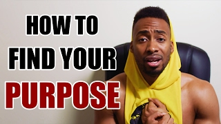 Download HOW TO FIND YOUR PURPOSE! Video