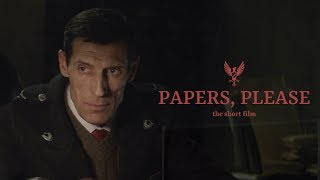 Download PAPERS, PLEASE - The Short Film (2018) 4K SUBS Video