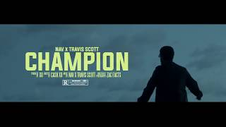 Download NAV - Champion ft. Travis Scott Video