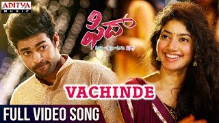 Download Vachinde Full Video Song || Fidaa Full Video Songs || Varun Tej, Sai Pallavi || Sekhar Kammula Video