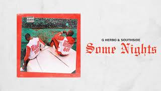 Download G Herbo & Southside - Some Nights Video